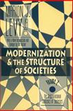 Modernization and the Structure of Societies : The Organizational Contexts of Societies, Levy, Marion J., Jr., 1560008962