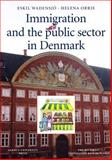 Immigration and the Public Sector in Denmark, Wadensjo, Eskil and Orrje, Helena, 8772888962