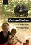 Culture Evolves, Hinde, Robert A., 0199608962