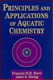 Principles and Applications of Aquatic Chemistry 1st Edition