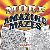 More Amazing Mazes, Rick Brightfield, 0486498964