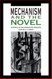Mechanism and the Novel : Science in the Narrative Process, Turner, Martha A., 0521108969