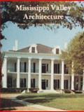 Mississippi Valley Architecture, Stanley Schuler, 091683896X
