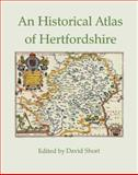 Historical Atlas of Hertfordshire, , 0954218965