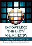 Empowering the Laity for Ministry, Joseph E. Sr. Lamb, 1465368965