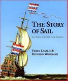 The Story of Sail, Veres Laszlo and Richard Woodman, 1557508968