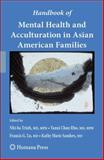 Handbook of Mental Health and Acculturation in Asian American Families, , 1617378968
