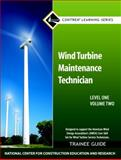 Wind Turbine Maintenance Level 1 Volume 2 Trainee Guide, NCCER, 0132718960