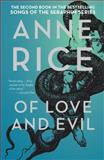 Of Love and Evil, Anne Rice, 1400078962