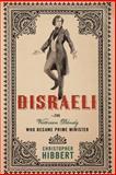 Disraeli, Christopher Hibbert, 1403978964