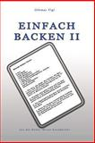 Einfach Backen II, Othmar Vigl, 1477548963