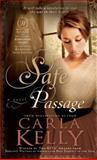 Safe Passage, Carla Kelly, 1599558963