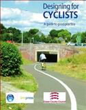 Designing for Cyclists 9781860818967