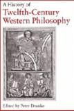 A History of Twelfth-Century Western Philosophy, , 0521258960