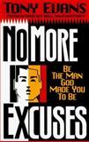 No More Excuses, Tony Evans, 0891078967