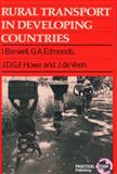 Rural Transport in Developing Countries, Ian Barwell and G. A. Edmonds, 0946688966