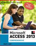 Microsoft® Access 2013 - Comprehensive, Pratt, Philip J. and Last, Mary Z., 1285168968