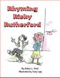 Rhyming Ricky Rutherford, Robin L. Reid, 1462688969