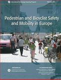 Pedestrian and Bicyclist Safety and Mobility in Europe, Edward Fischer and Gabe Rousseau, 1484158962