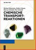 Chemische Transportreaktionen, Binnewies, Michael and Glaum, Robert, 3110248964