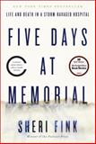 Five Days at Memorial, Sheri Fink, 0307718964