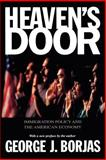 Heaven's Door : Immigration Policy and the American Economy, Borjas, George J., 0691088969