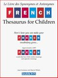 French Thesaurus for Children, Joan Greisman and Harriet Wittels, 0764108964