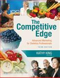 The Competitive Edge : Advanced Marketing for Dietetics Professionals, King, Kathy, 0781798965