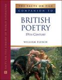 The Facts on File Companion to British Poetry, 19th Century, Flesch, William, 0816058962