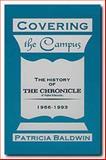 Covering the Campus, Patricia L. Baldwin, 0929398963