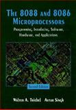 The 8088 and 8086 Microprocessors : Programming, Interfacing, Software, Hardware and Applications, Triebel, Walter A. and Singh, Avtar, 0133678970