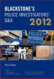 Blackstone's Police Investigators' Q&A 2012, Connor, Paul, 0199638977