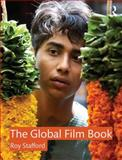 The Global Film Book, Stafford, Roy, 0415688973