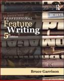 Professional Feature Writing, Garrison, Bruce, 0415998972