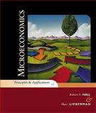 Microeconomics : Principles and Applications, Hall, Robert E. and Lieberman, Marc, 143903897X