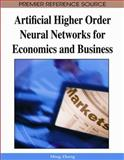 Artificial Higher Order Neural Networks for Economics and Business, Ming Zhang, 1599048973