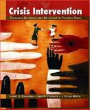 Crisis Intervention : Promoting Resilience and Resolution in Troubled Times, Echterling, Lennis G. and Presbury, Jack H., 0130908975