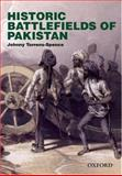 Historic Battlefields of Pakistan, Torrence-Spence, Johnny, 0195978978