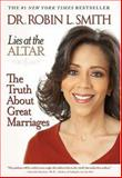Lies at the Altar, Robin L. Smith, 140130897X