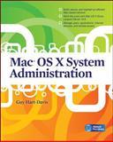 Mac OS X System Administration, Hart-Davis, Guy, 0071668977