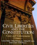 Civil Liberties and the Constitution 9780130828972