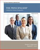 The Principalship : A Reflective Practice Perspective, Sergiovanni, Thomas J. and Green, Reginald L., 0133588971