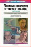 Nursing Diagnoses Reference Manual, Sparks, Sheila and Taylor, Cynthia, 0874348978