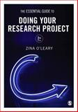 The Essential Guide to Doing Your Research Project, O'Leary, Zina, 1446258971