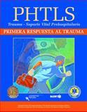 PHTLS - Primera Respuesta Al Trauma, National Association of Emergency Medical Technicians Staff, 1284028976