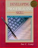 Developing Proofreading Skill : With Editing Applications, Camp, Sue C., 0028008979