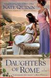 Daughters of Rome, Kate Quinn, 0425238970