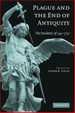 Plague and the End of Antiquity : The Pandemic Of 541-750, , 052171897X
