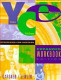 Your College Experience : Strategies for Success, Jewler, A. Jerome, 0534518974