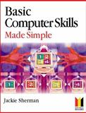 Basic Computer Skills Made Simple, Sherman, 075064897X